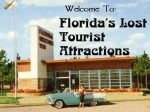 LostParks: Florida's Lost Tourist Attractions